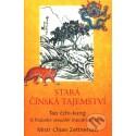 Stará čínská tajemství  - kniha v českom jazyku